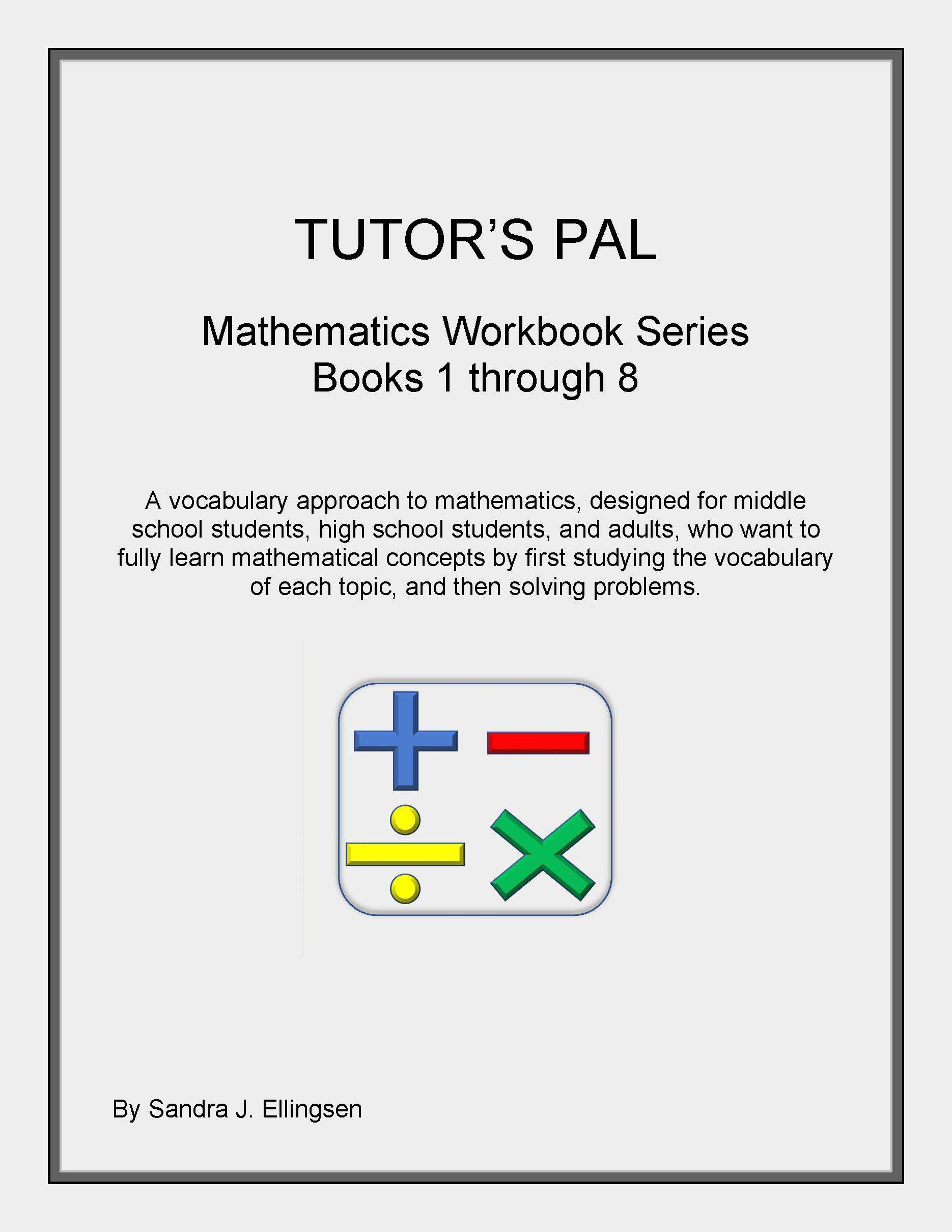 Tutor's Pal Mathematics Workbook Series